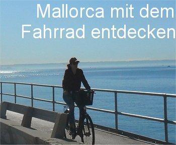 Mallorca mit dem Fahrrad entdecken